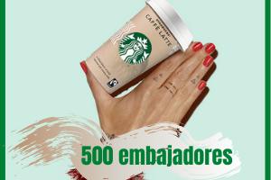 500 Embajadores de Starbucks Gratis