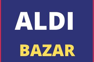 Aldi Bazar